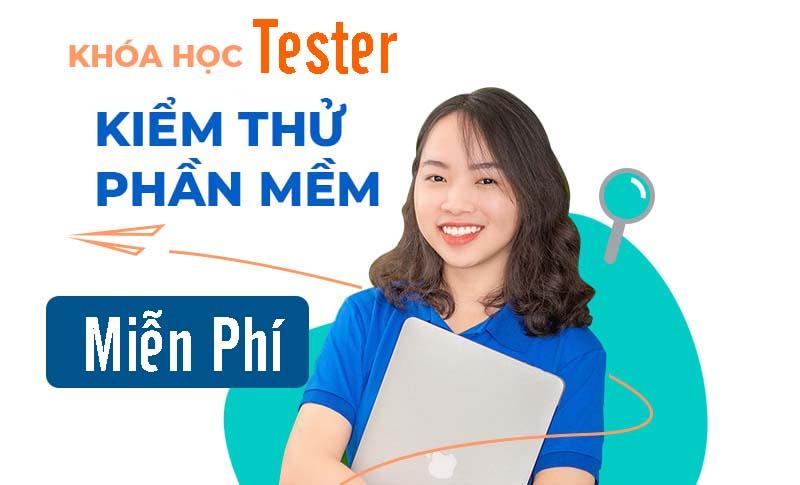 Khóa học Tester miễn phí tại Lập Trình Việt