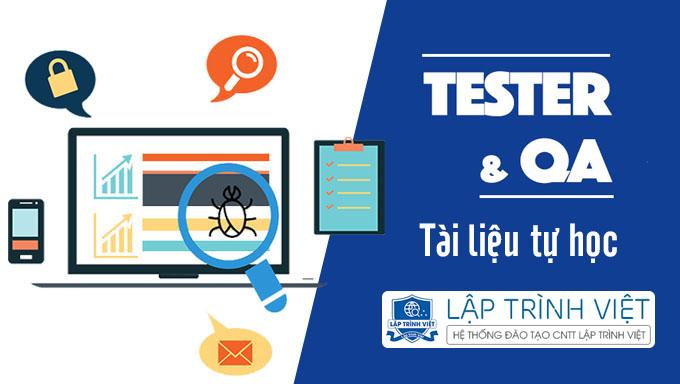 Tài liệu tự học Tester Tiếng Việt tuyển chọn của Lập Trình Việt