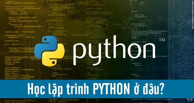 Học Lập Trình Python ở đâu Tốt [ TPHCM - Hà Nội ] Lời Khuyên Hữu Ích